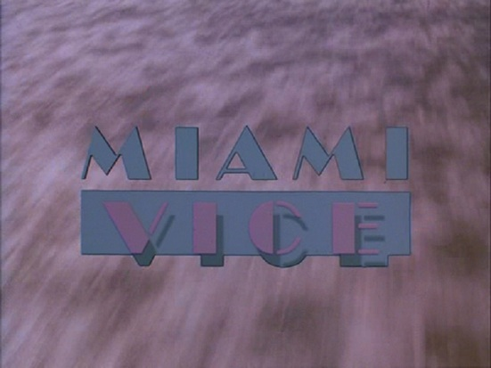 Miami Vice title card
