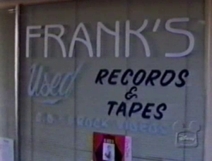 Establishing shot of Frank's Used Records & Tapes