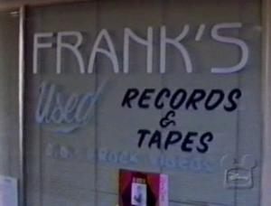 Establishing shot of Frank's Used Records & Tapes